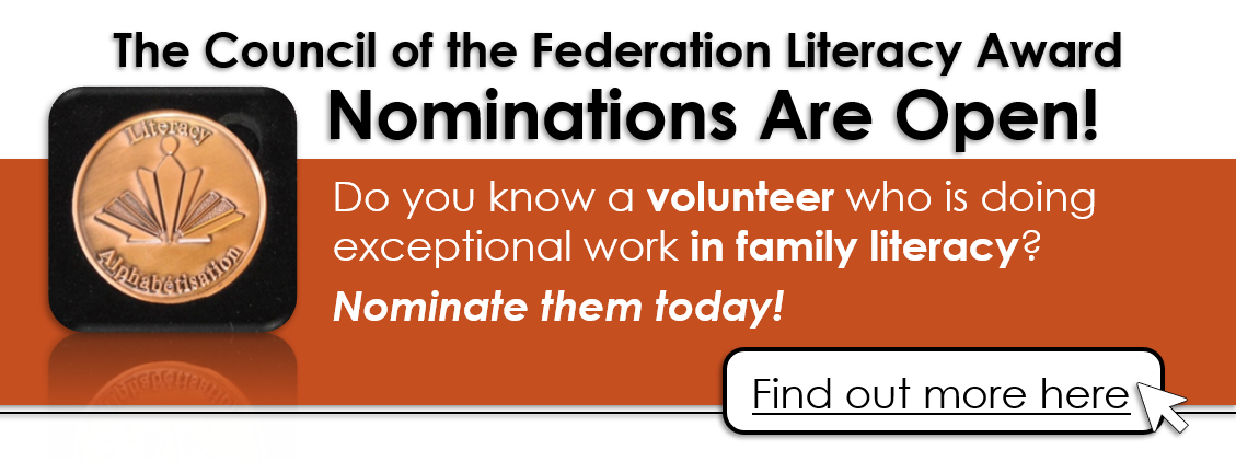 The Council of the Federation Literacy Award nominations are open