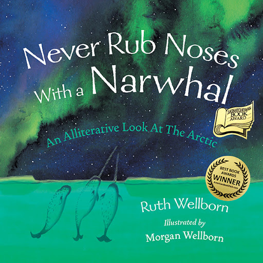 Never Rub Noses with a Narwhal book cover